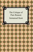 The Critique of Pure Reason 0 9781420926903 142092690X