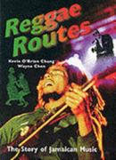 Reggae Routes 1st Edition 9789768100672 9768100672