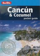Cancun and Cozumel 9th edition 9789812682703 9812682708