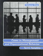 Cases in Management and Organizational Behavior, Vol. 1 1st edition 9780137463893 0137463898