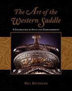 The Art of the Western Saddle 1st edition 9781592280346 159228034X