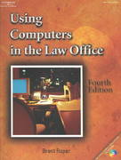 Using Computers in the Law Office 4th edition 9781401809423 1401809421