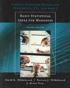 Student Solutions Manual for Basic Statistical Ideas for Managers 2nd Edition 9780534382919 0534382916