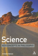 Science: Key Concepts in Philosophy 1st edition 9780826486554 082648655X