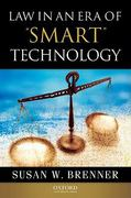 Law in an Era of Smart Technology 0 9780195333480 0195333489