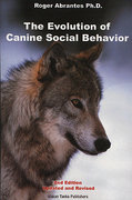 The Evolution of Canine Social Behavior 2nd edition 9780966048414 0966048415