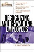 Recognizing and Rewarding Employees 1st Edition 9780071356176 0071356177