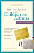 Positive Options for Children with Asthma 1st edition 9780897934534 0897934539