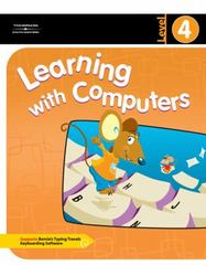 Learning with Computers Level 4 1st edition 9780538435390 0538435399
