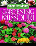 Gardening in Missouri 0 9781591861089 159186108X