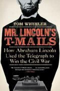 Mr. Lincoln's T-Mails 1st Edition 9780061129803 0061129801