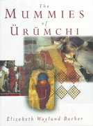 The Mummies of Urumchi 1st edition 9780393045215 0393045218