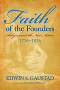 Faith of the Founders 2nd Edition 9781602581357 1602581355