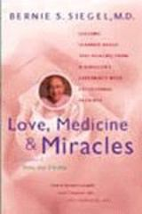 Love, Medicine, and Miracles 0 9780060154967 0060154969