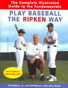 Play Baseball the Ripken Way 0 9780812970500 0812970500