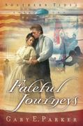 Fateful Journeys 0 9781582294315 1582294313