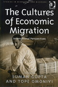 The Cultures of Economic Migration 1st Edition 9781317036555 1317036557