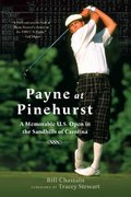 Payne at Pinehurst 1st edition 9780312330101 0312330103