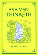 As a Man Thinketh 1st Edition 9781585425648 1585425648