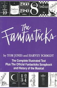 The Fantasticks 30th edition 9781557831415 1557831416