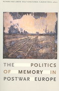 The Politics of Memory in Postwar Europe 1st Edition 9780822338178 0822338173