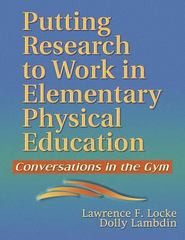 Putting Research to Work in Elementary Physical Education 1st edition 9780736045315 0736045317