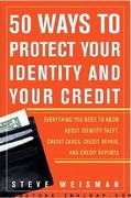 50 Ways to Protect Your Identity and Your Credit 1st edition 9780131467590 013146759X