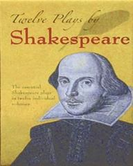Twelve Plays by Shakespeare 1st Edition 9780486443362 0486443361