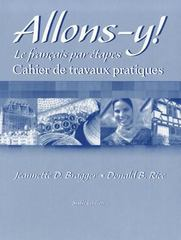 Workbook/Lab Manual for Allons-y!: Le Franais par tapes 6th Edition 9780838460276 0838460275