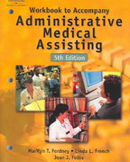 Workbook to Accompany Administrative Medical Assisting 5th edition 9780766862517 0766862518