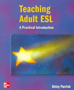 Teaching Adult ESL - Text 1st Edition 9780072855135 0072855134