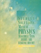 Student Solutions Manual for Physics: Algebra/Trig, 3rd 3rd edition 9780534396251 0534396259