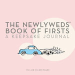 The Newlywed's Book of Firsts 0 9780811852760 0811852768