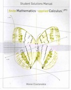Student Solutions Manual for Waner/Costenoble's Finite Mathematics and Applied Calculus, 4th 4th edition 9780495016922 0495016926