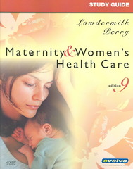 Study Guide for Maternity & Women's Health Care 9th edition 9780323049993 0323049990