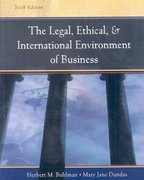 Legal, Ethical and International Environment of Business (with InfoTrac Re-Bind) 6th edition 9780324654271 0324654278