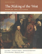 Making of the West 3e V2 & Sources of The Making of the West 3e V2 3rd edition 9780312482381 0312482388