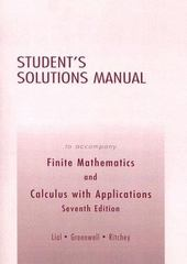 Students Solutions Manual to Accompany Finite Mathematics and Calculus with Applications 7th edition 9780321228246 0321228243
