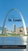 A Guide to the Architecture of St. Louis 0 9780826206794 0826206794