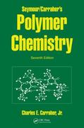 Seymour/Carraher's Polymer Chemistry, Seventh Edition 7th edition 9781420051025 1420051024