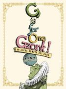 G Is for One Gzonk! 0 9780689852909 0689852908