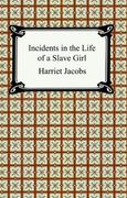 Incidents in the Life of a Slave Girl 1st edition 9781420925319 1420925318