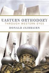 Eastern Orthodoxy through Western Eyes 1st Edition 9780664224974 0664224970