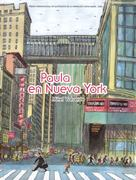 Paula En Nueva York/ Paula in New York 0 9781933032153 1933032154