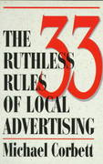 33 Ruthless Rules of Local Advertising 2nd edition 9780966738391 096673839X