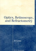 Optics, Retinoscopy, and Refractometry 2nd edition 9781556427480 1556427484