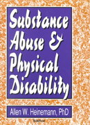 Substance Abuse and Physical Disability 1st edition 9781560242901 1560242906