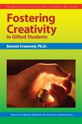 Fostering Creativity in Gifted Students 1st Edition 9781593631734 1593631731