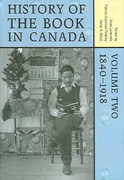 History of the Book in Canada, 1840-1918 0 9780802080127 080208012X