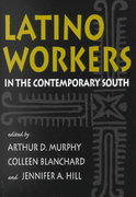 Latino Workers in the Contemporary South 0 9780820322797 0820322792